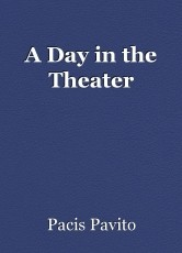 A Day in the Theater
