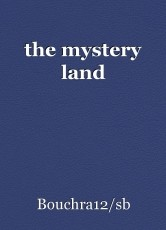 the mystery land
