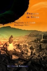 Excerpt from Prayers in Stone: Nagasaki's A-bomb Heritage Sites