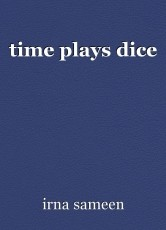 time plays dice