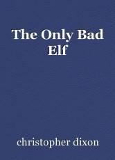The Only Bad Elf