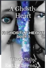 A Ghostly Heart