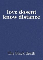 love dosent know distance