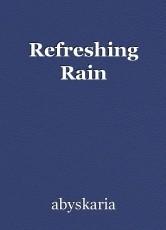 Refreshing Rain