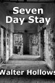 Seven Day Stay