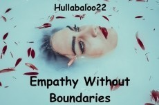 Empathy Without Boundaries