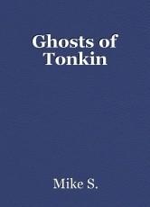 Ghosts of Tonkin