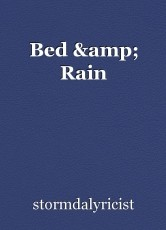 Bed & Rain