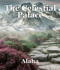 The Celestial Palace
