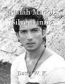 Judah Madot: Silver Lining