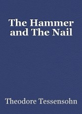 The Hammer and The Nail