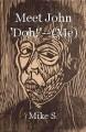 Meet John 'Doh!'--(Me)