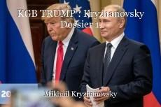 KGB TRUMP : Kryzhanovsky Dossier 1.