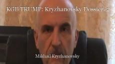 KGB TRUMP: Kryzhanovsky Dossier. 2