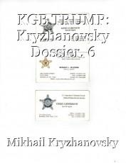 KGB TRUMP: Kryzhanovsky Dossier. 6