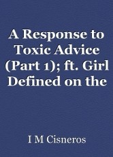 A Response to Toxic Advice (Part 1); ft. Girl Defined on the Paul and Morgan show