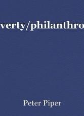 poverty/philanthropy