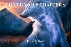 SILVER WOLF CHAPTER 2