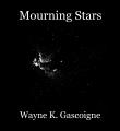 Mourning Stars