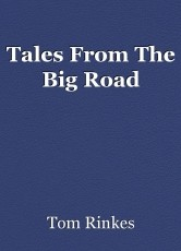 Tales From The Big Road