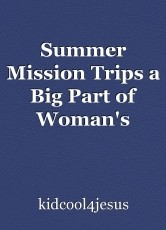 Summer Mission Trips a Big Part of Woman's Vacation Plans