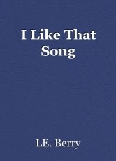 I Like That Song