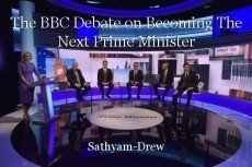 The BBC Debate on Becoming The Next Prime Minister