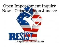 Open Impeachment Inquiry Now - Citizen Action June 22