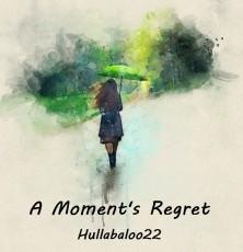 A Moment's Regret