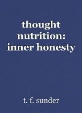 thought nutrition: inner honesty