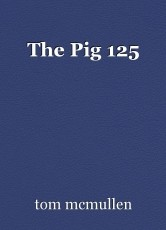 The Pig 125
