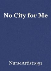 No City for Me