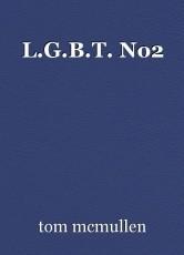 L.G.B.T. No2