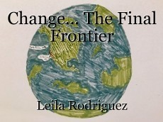 Change... The Final Frontier