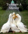 To Share A Shower