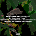 Shattered Masterpiece (with advice from HippKhoi)