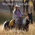 Wanted : Colorado Jo