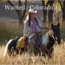 Wanted : Colorado Jo