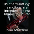 "US ""hard-hitting"" sanctions are intended against Khamenei in Iran"