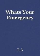 Whats Your Emergency