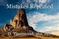 Mistakes Repeated