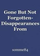 Gone But Not Forgotten- Disappearances From 1980-1989