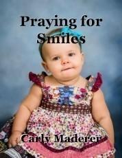 Praying for Smiles
