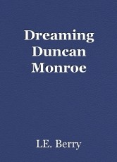 Dreaming Duncan Monroe
