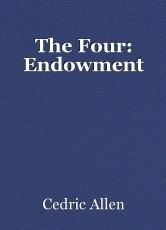 The Four: Endowment