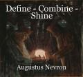 Define - Combine - Shine