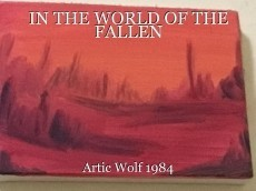 IN THE WORLD OF THE FALLEN
