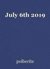 July 6th 2019