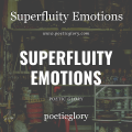 Superfluity Emotions
