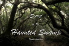 The Haunted Swamp